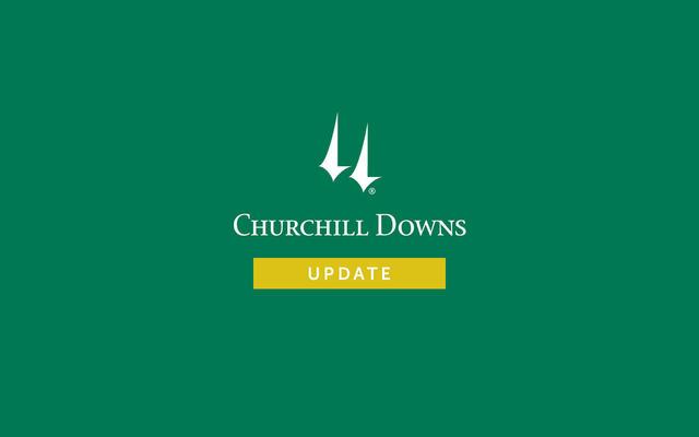 Churchill Downs Update